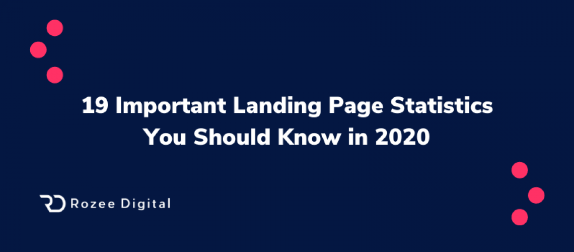 19 Important Landing Page Statistics You Should Know in 2020