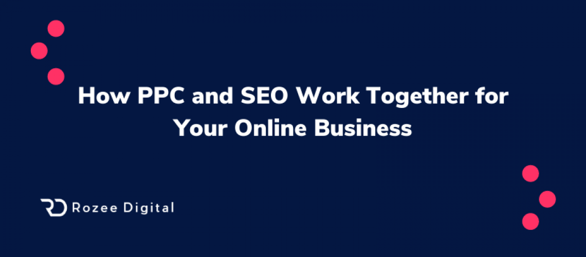 PPC and SEO Together